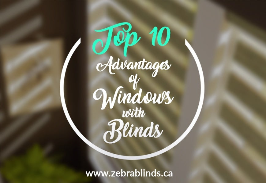 Advantages of Window with Blinds