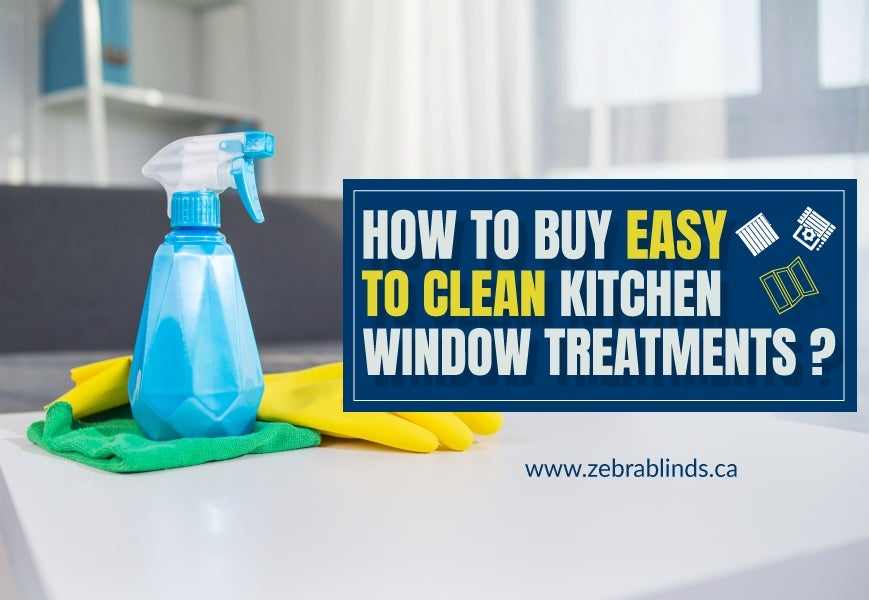 Easy to Clean Kitchen Window Treatments