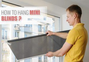 How to Hang Mini Blinds