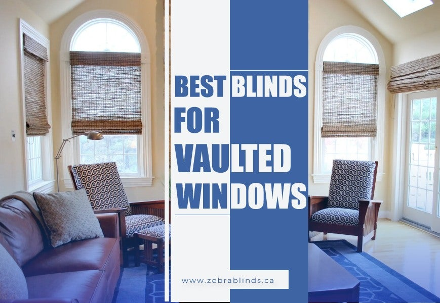Best Blinds For Vaulted Windows To Make Your Home Look Classy