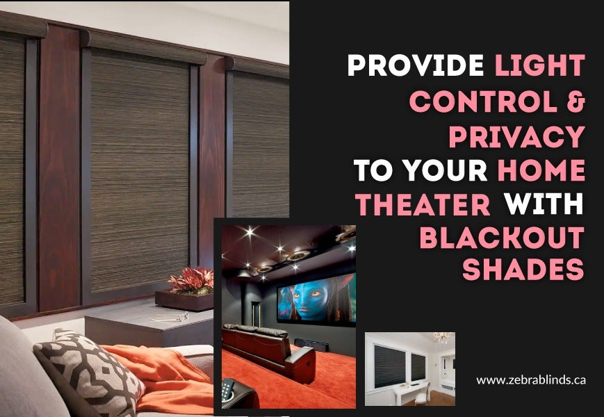 Home Theater Blackout Shades
