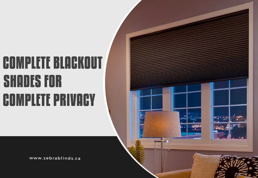 Complete Blackout Shades