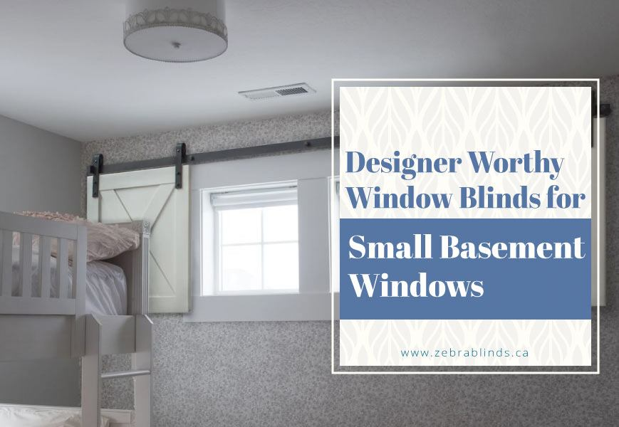 Blinds For Small Basement Windows A Complete Guide On