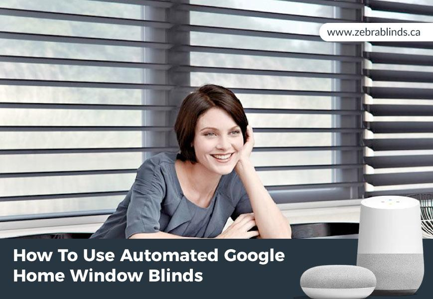 Automated Google Home Window Blinds