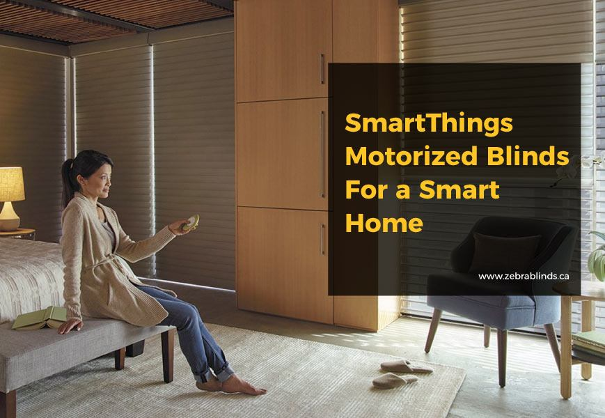 Smartthings Motorized Blinds For A Smart Home Zebrablinds Ca