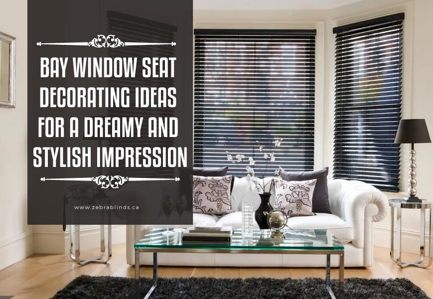 Bay Window Treatments – Enhance the Beauty of Your Home Décor