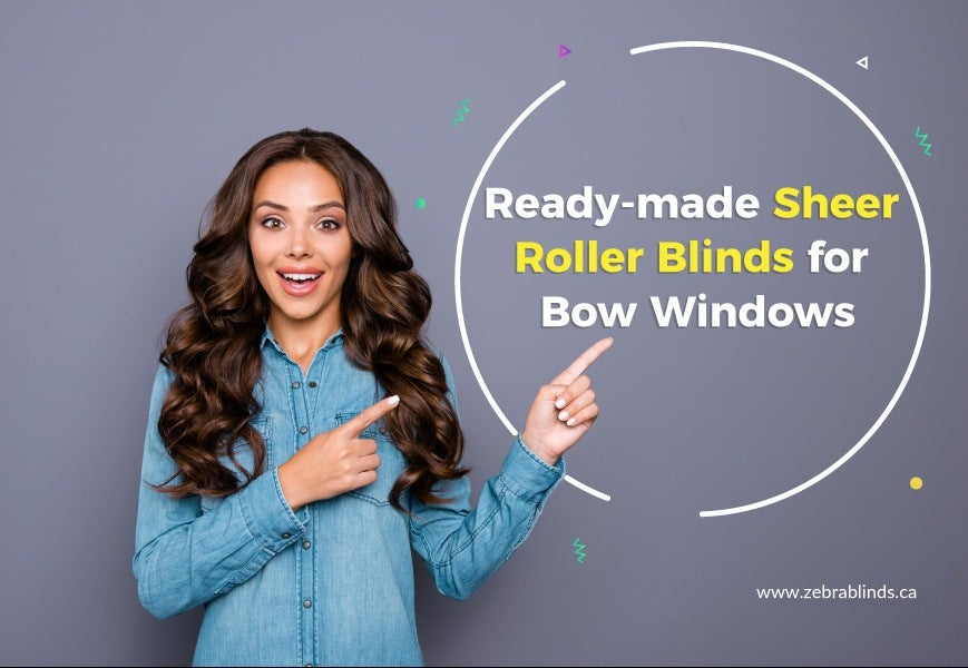 Ready-made Sheer Roller Blinds for Bow Windows