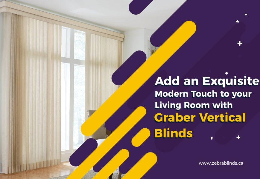 Add an Exquisite Modern Touch to your Living Room with Graber Vertical Blinds