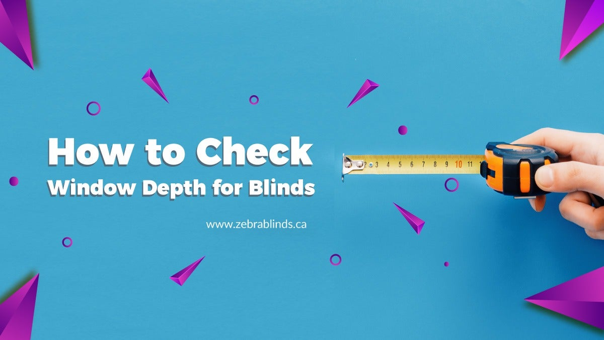 How to Check Window Depth for Blinds