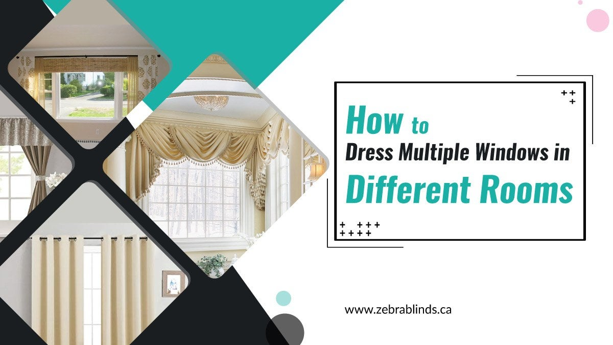 How to Dress Multiple Windows in Different Rooms