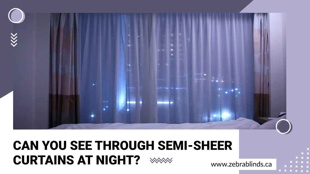 Can You See Through Semi Sheer Curtains At Night