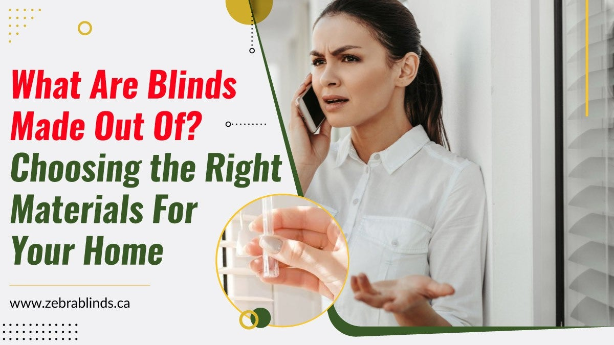 What are Blinds Made Out Of