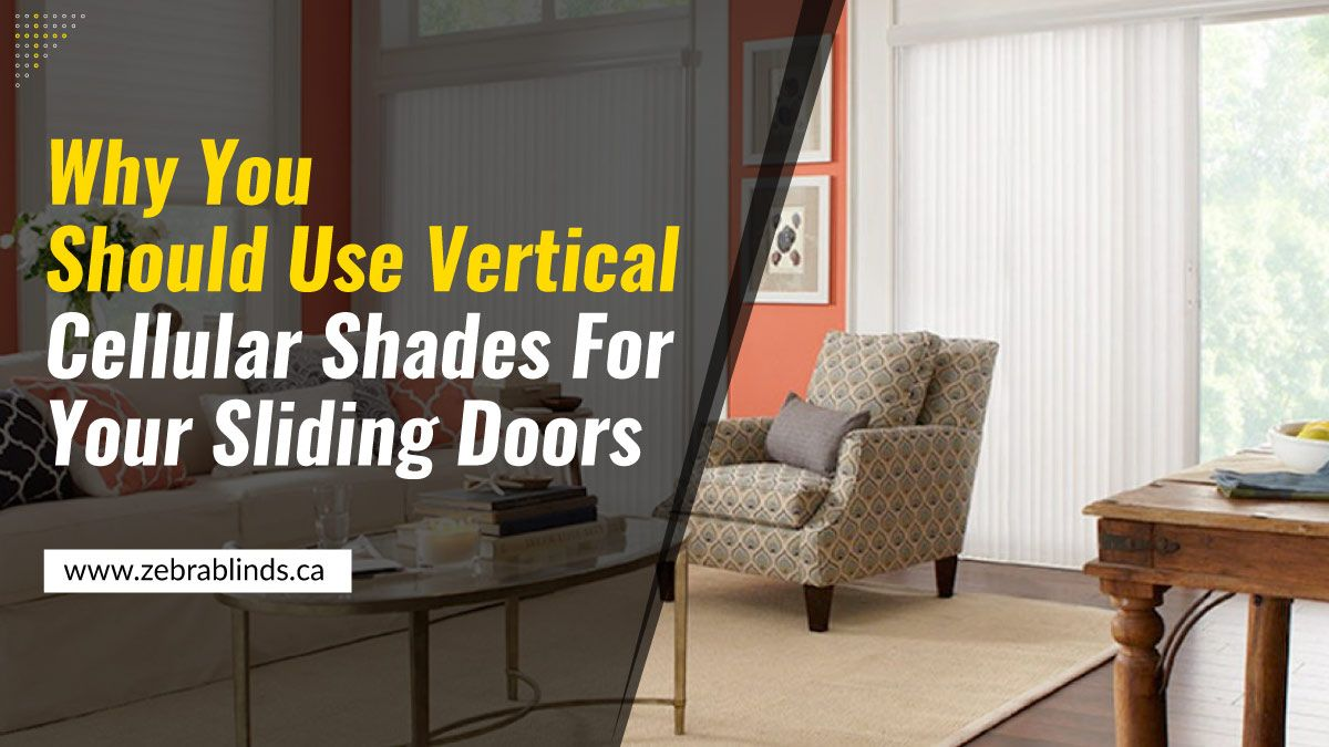 Vertical Cellular Shades for Sliding Doors