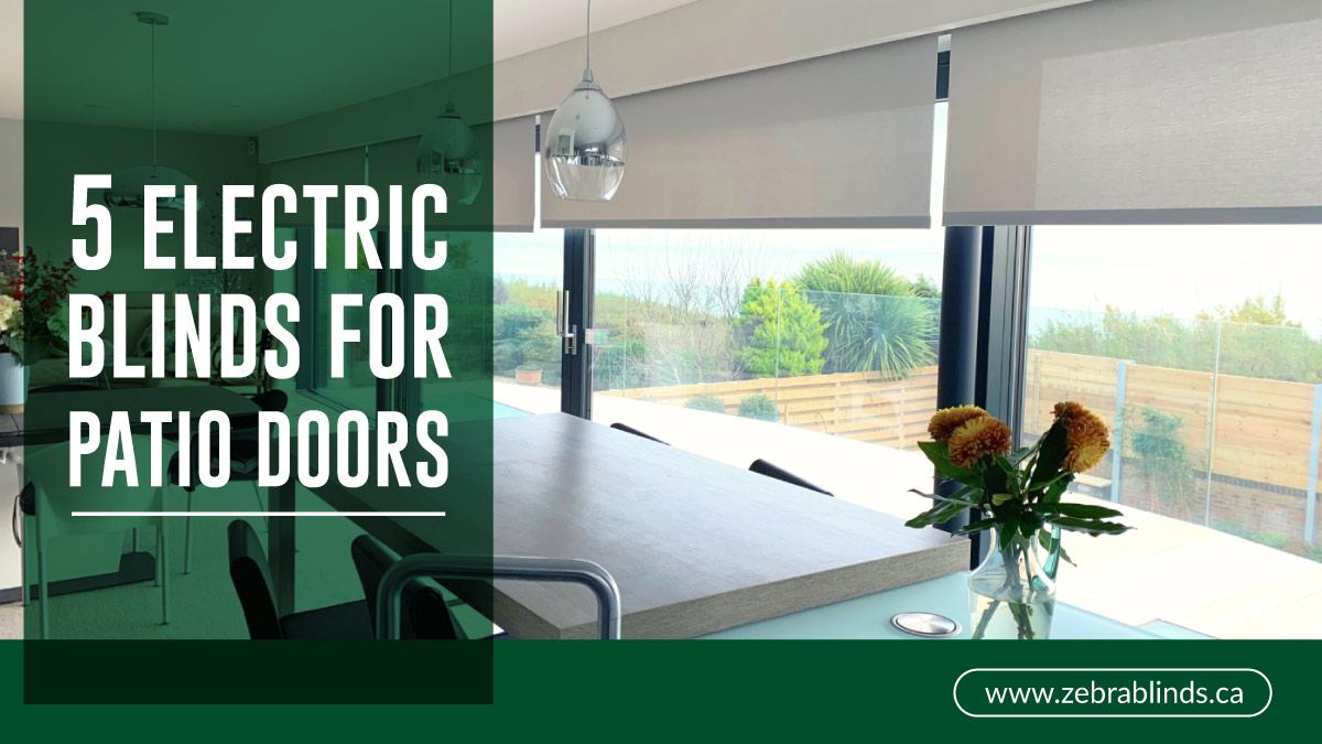 5 Electric Blinds For Patio Doors