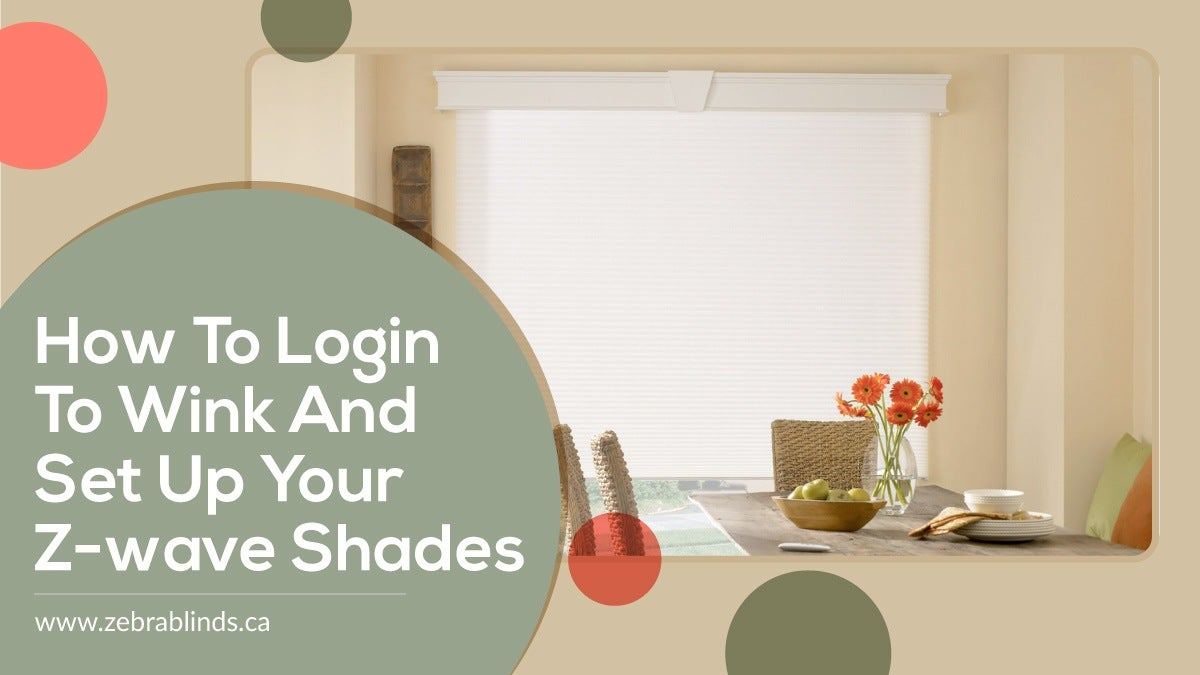 How to Login to Wink and Set Up Your Z-Wave Shades