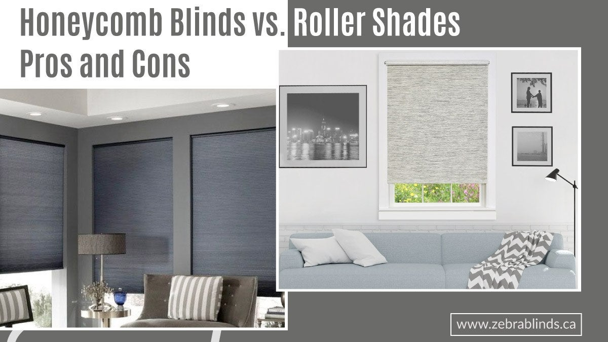 Honeycomb Blinds vs. Roller Shades