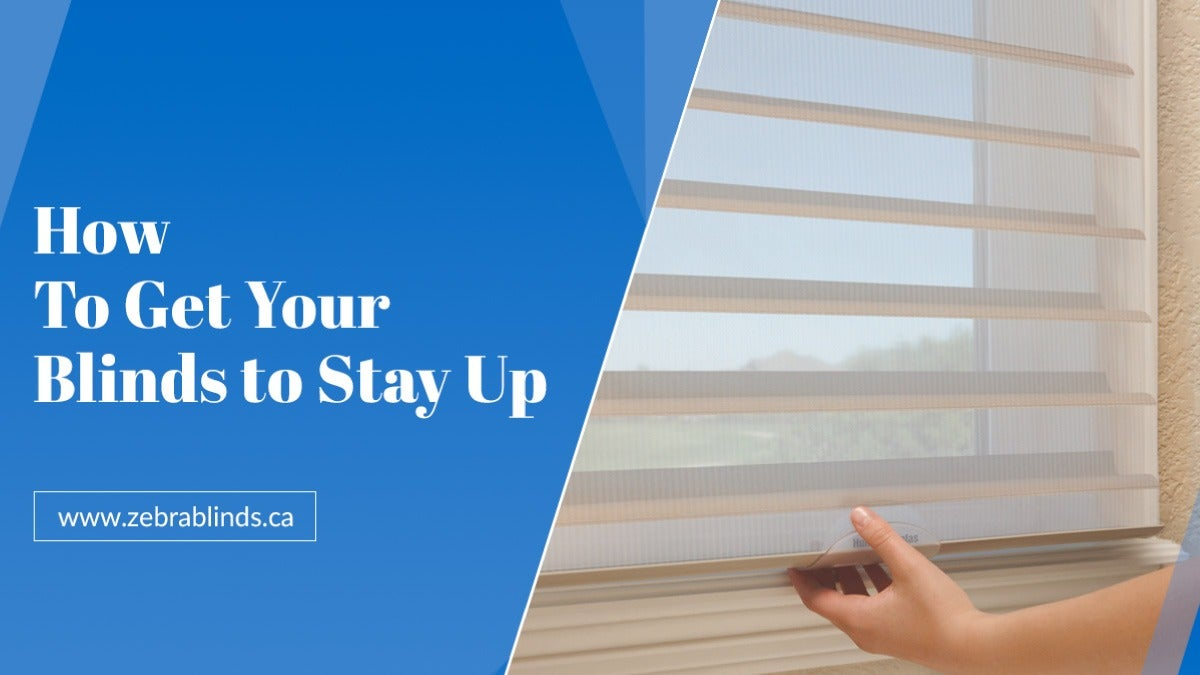 How To Get Your Blinds to Stay Up