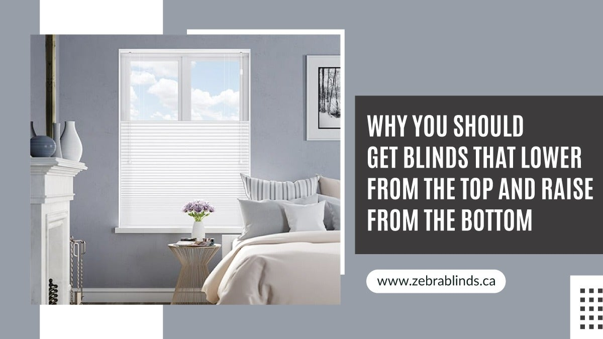 Blinds That Lower From Top And Raise From Bottom