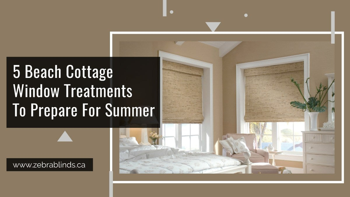 5 Beach Cottage Window Treatments For Summer