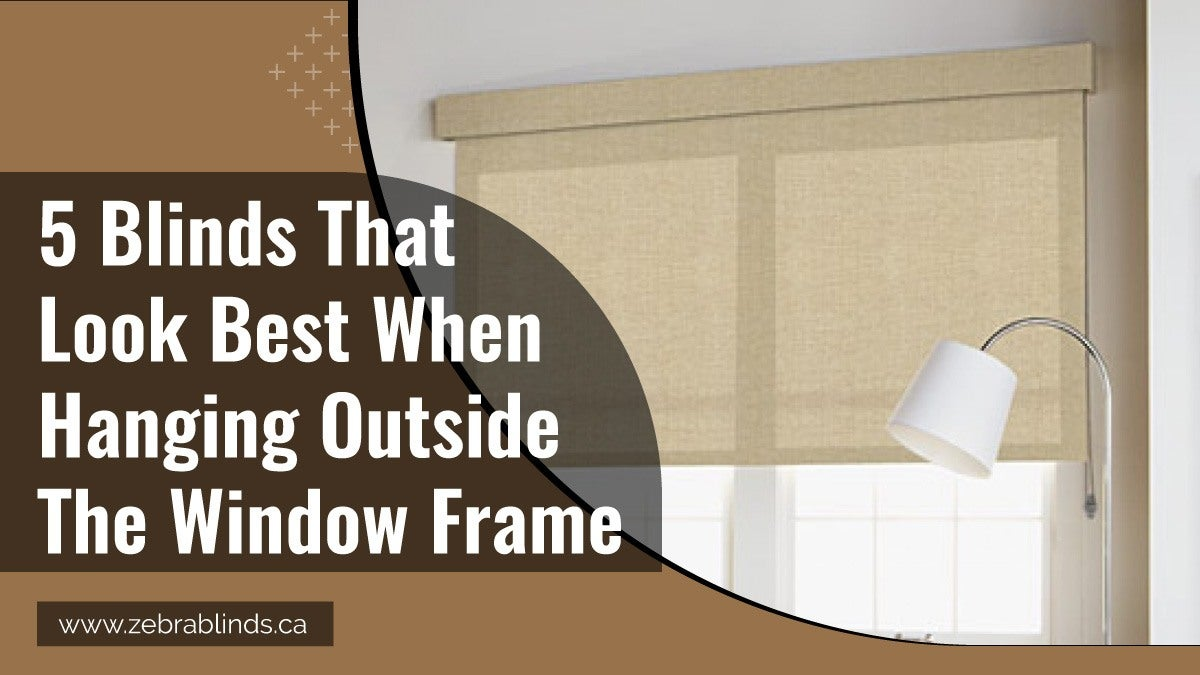 5 Blinds That Look Best When Hanging Outside The Window Frame