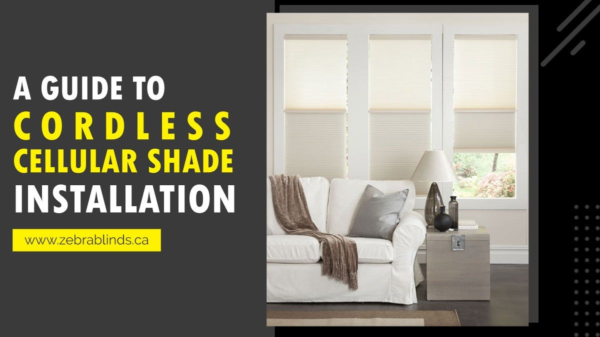 Guide To Cordless Cellular Shade Installation