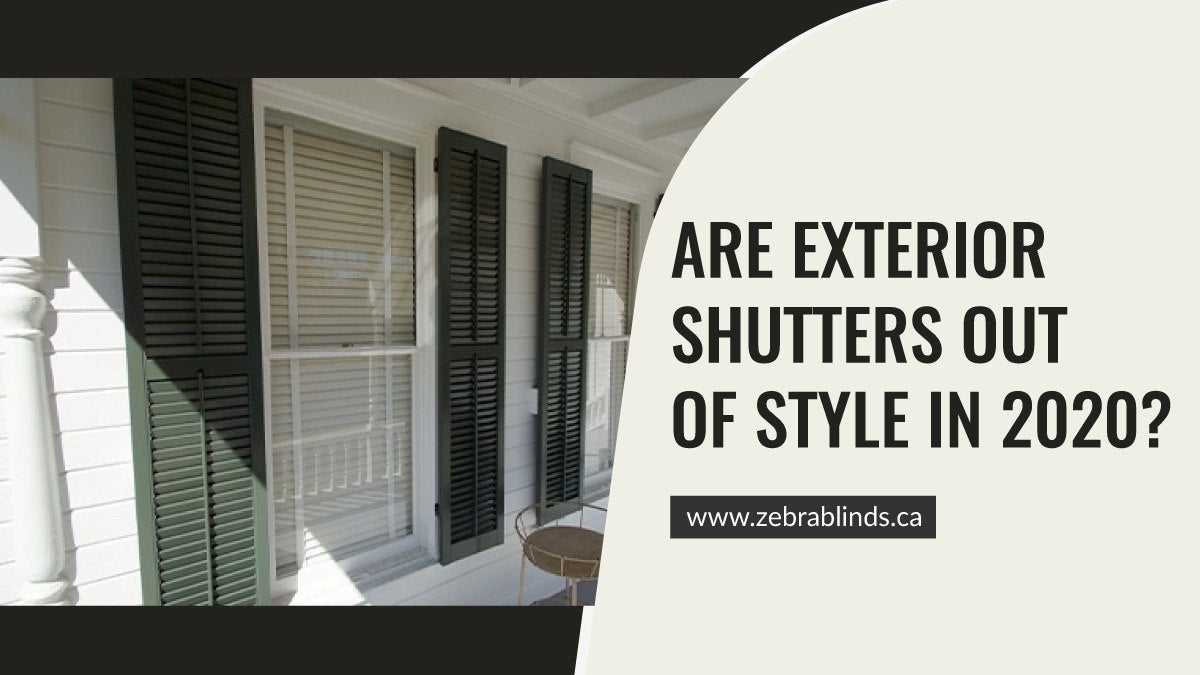 Are Exterior Shutters Out Of Style in 2020