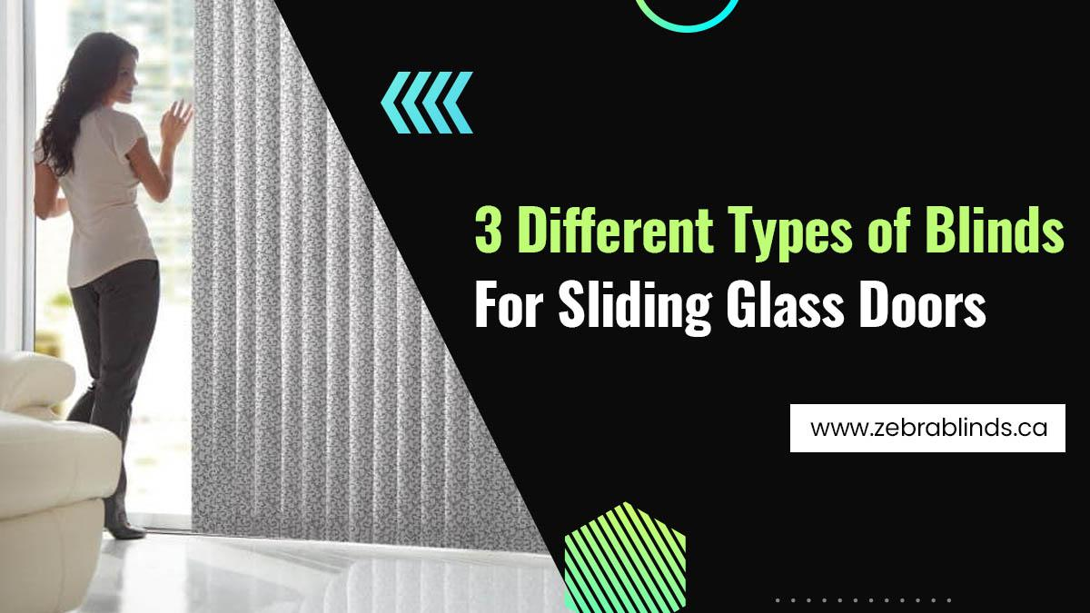 3 Different Types of Blinds For Sliding Glass Doors