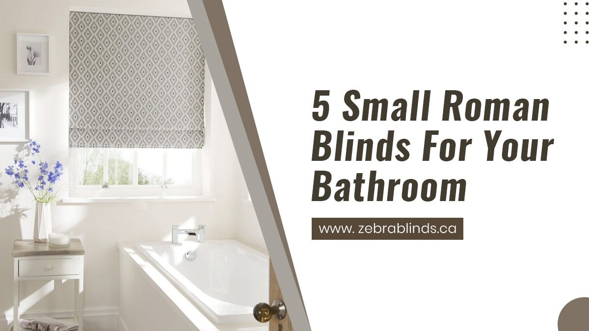 Roman Shades As Bathroom Window Treatments
