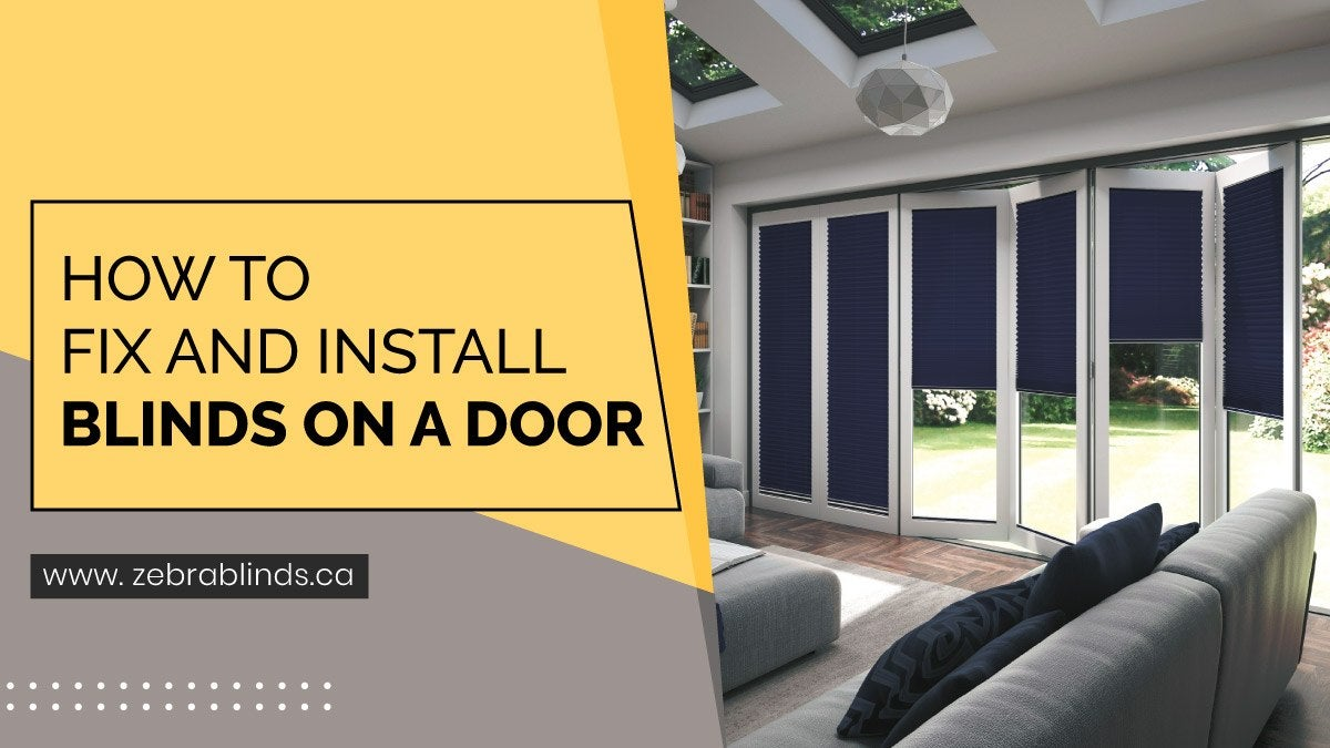 How To Fix and Install Blinds On a Door