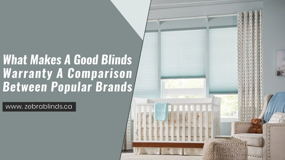 What Makes A Good Blinds Warranty