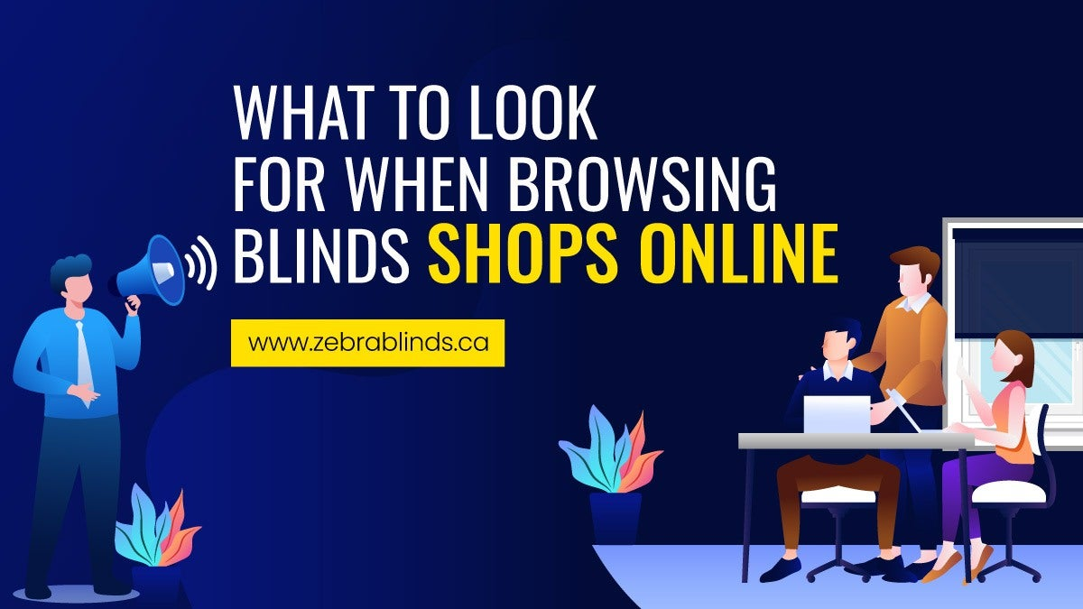 What To Look For When Browsing Blinds Shops Online