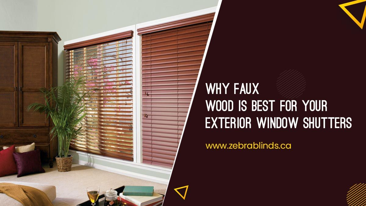Why Faux Wood Is Best For-Your Exterior Window Shutters