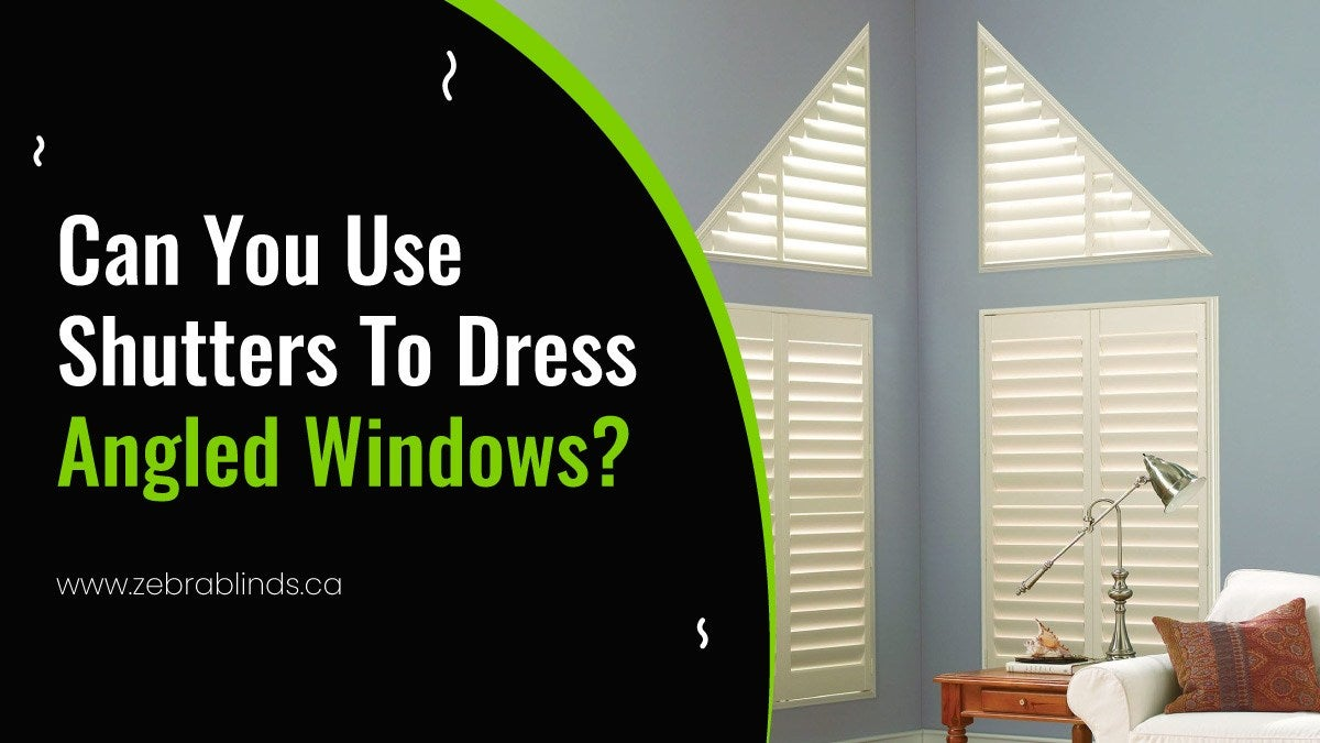 Can You Use Shutters To Dress Angled Windows