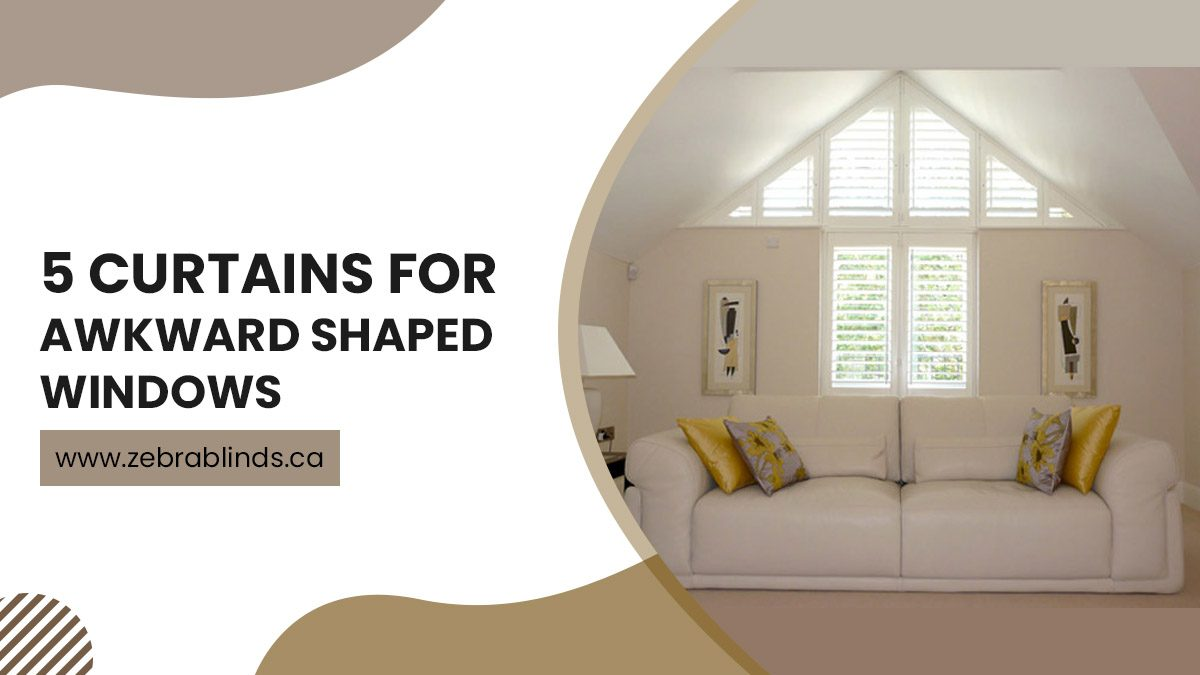 5 Curtains For Awkward Shaped Windows