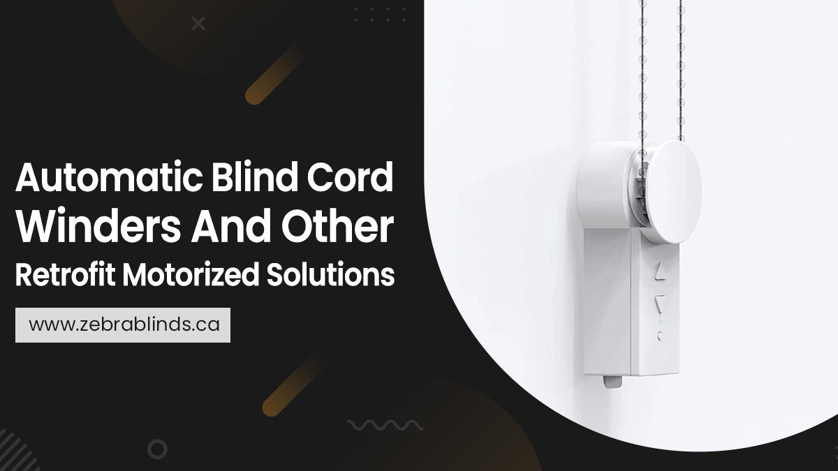 Automatic Blind Cord Winders And Other Retrofit Motorized Solutions