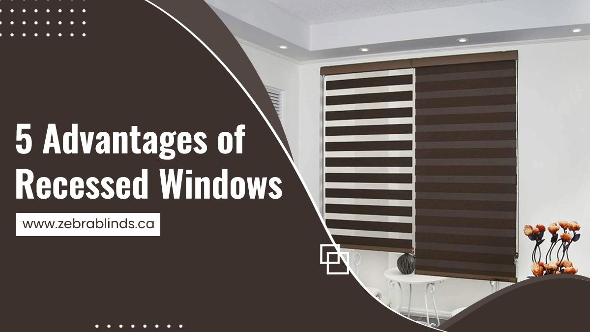5 Advantages of Recessed Windows