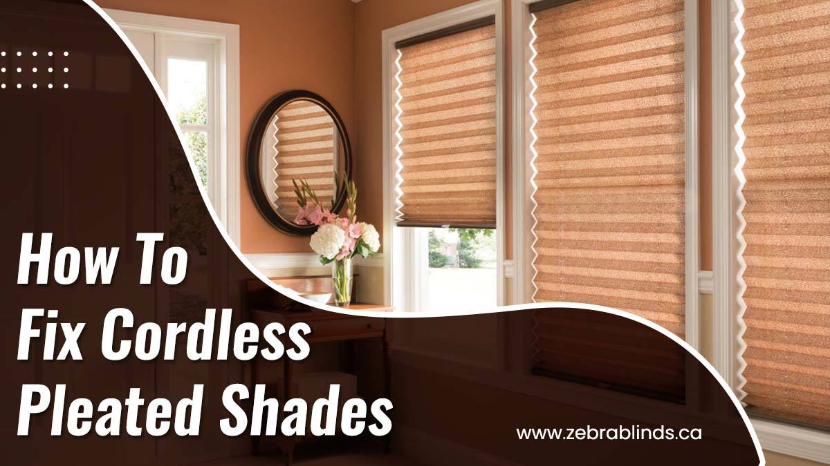 Fix Cordless Pleated Shades