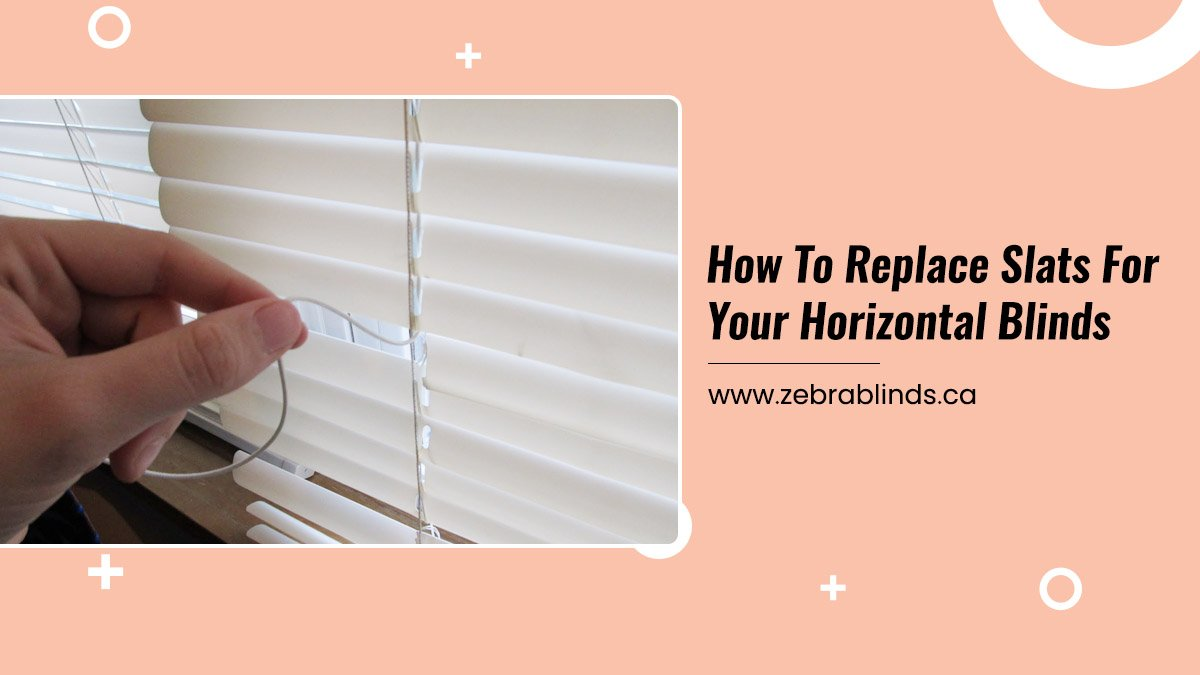 How To Replace Slats For Your Horizontal Blinds