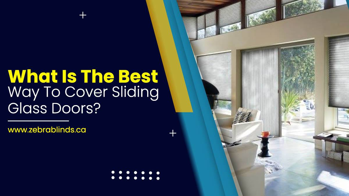 What Is The Best Way To Cover Sliding Glass Doors