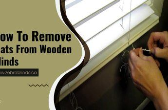 How To Remove Slats From Wooden Blinds