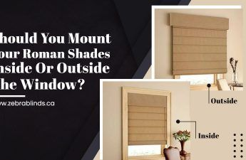 Should You Mount Your Roman Shades Inside Or Outside The Window