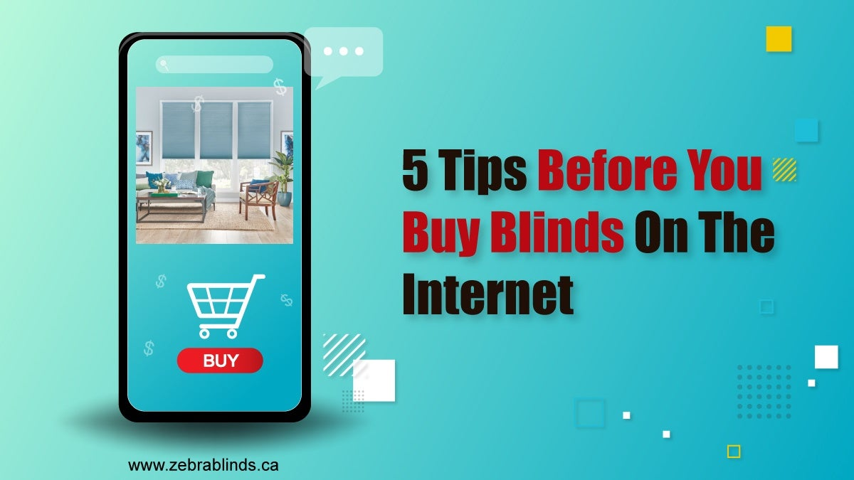 5 Tips Before You Buy Blinds On The Internet