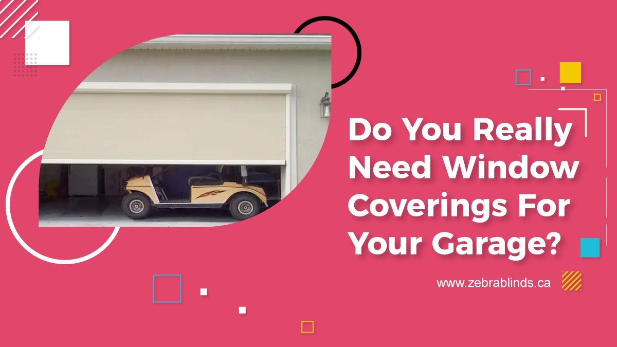 Do You Really Need Window Coverings for Your Garage