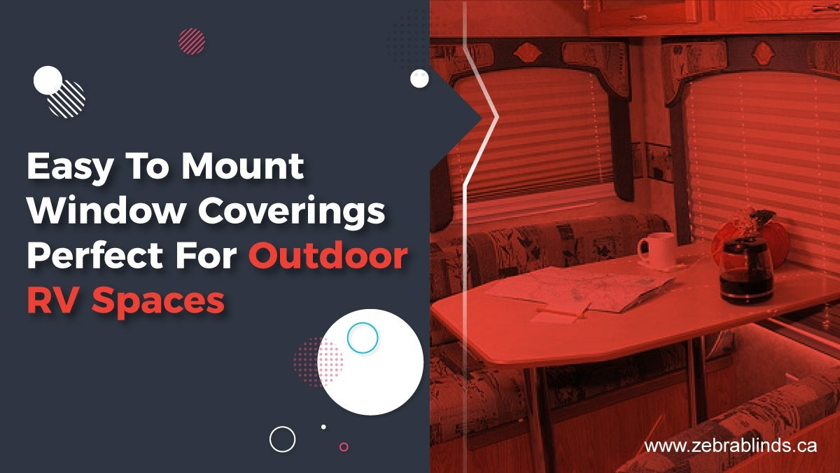 Easy To Mount Window Coverings Perfect For Outdoor RV Spaces