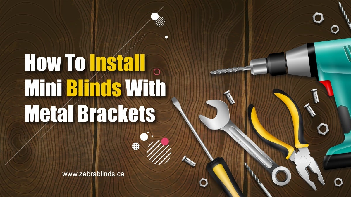 How To Install Mini Blinds With Metal Brackets