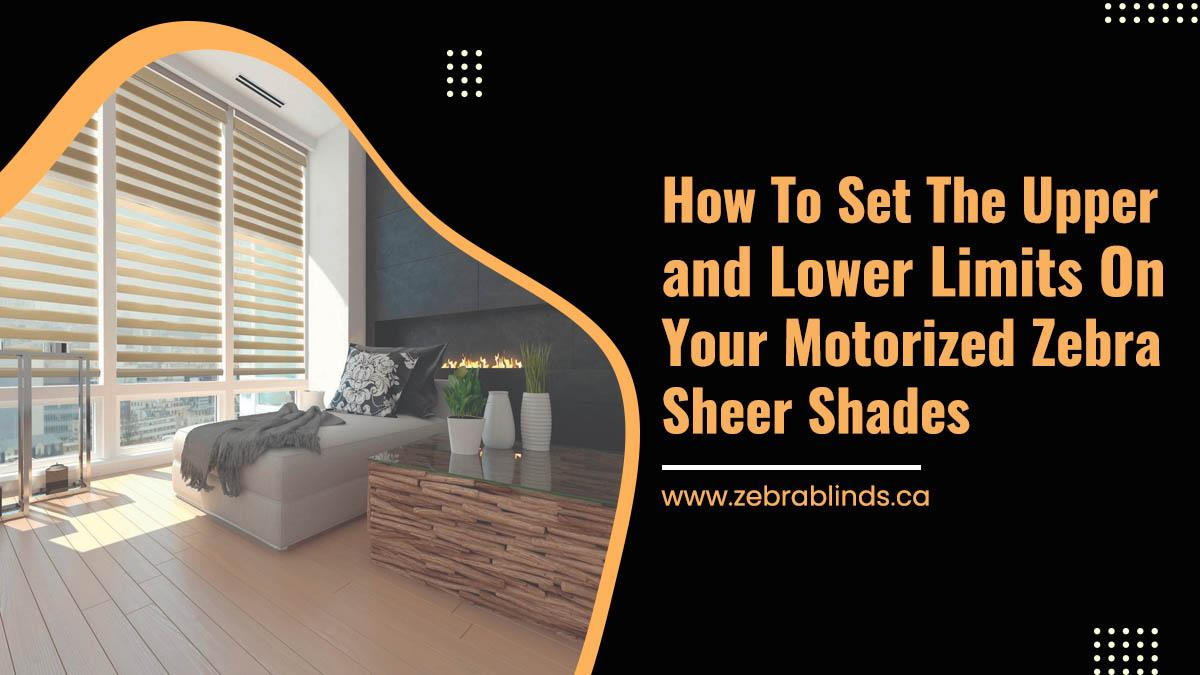 How To Set The Upper and Lower Limits On Your Motorized Zebra Sheer Shades