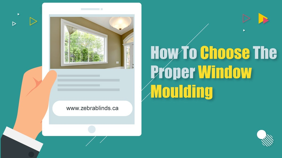 How to Choose The Proper Window Moulding