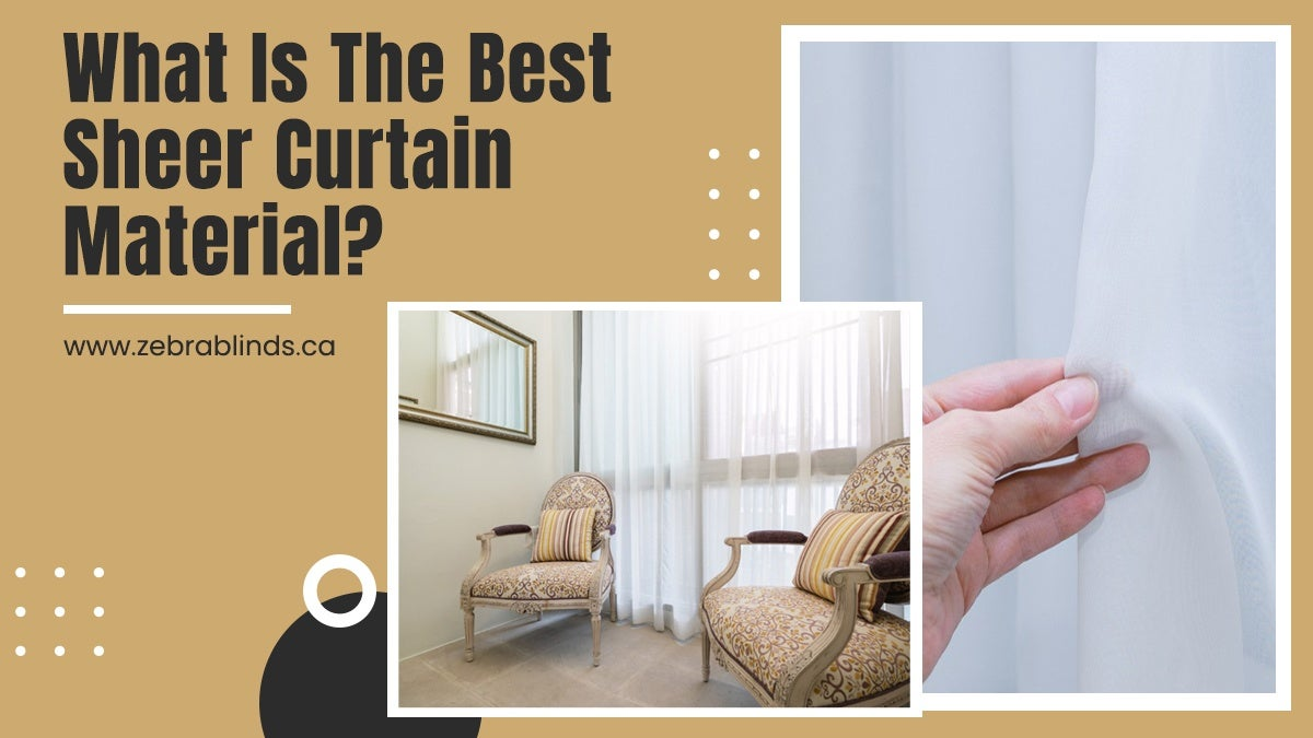 What Is The Best Sheer Curtain Material
