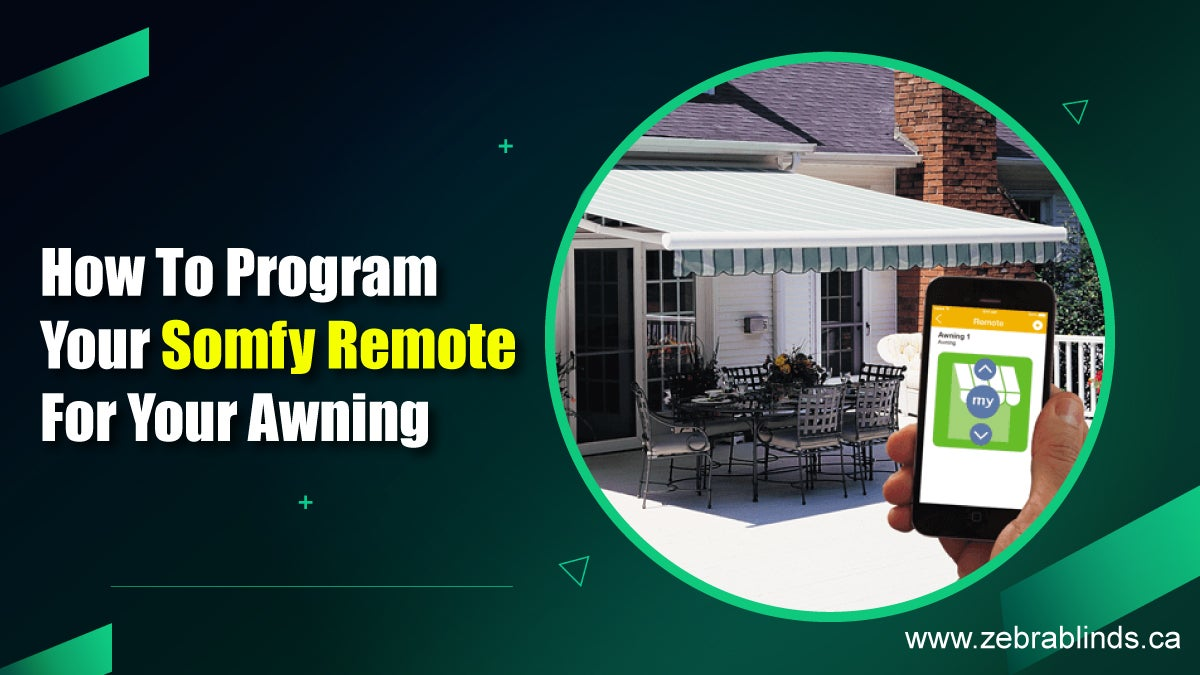 How to Program Your Somfy Remote For Your Awning