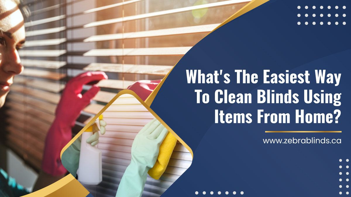 What's The Easiest Way To Clean Blinds Using Items From Home?